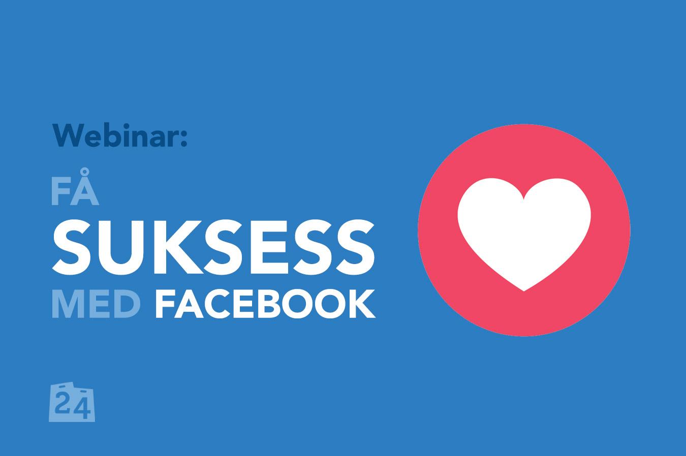 Få-suksess-med-Facebook,-webinar-2
